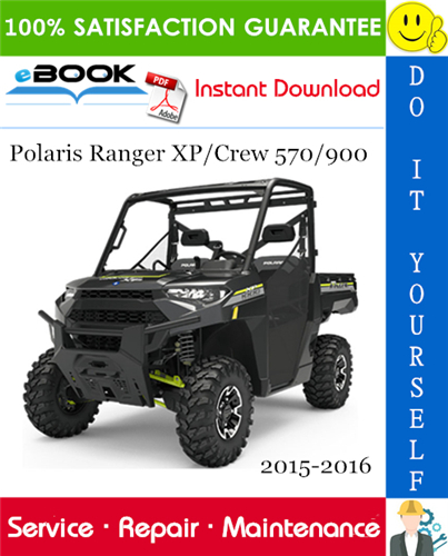 Thumbnail ☆☆ Best ☆☆ Polaris Ranger XP/Crew 570/900 Utility Terrain Vehicle Service Repair Manual 2015-2016 Download