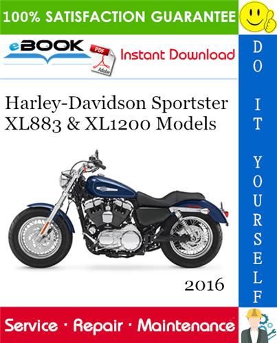 Thumbnail ☆☆ Best ☆☆ 2016 Harley-Davidson Sportster XL883 & XL1200 Models (XL883L, XL883N, XL1200C, XL1200CP, XL1200CA, XL1200CB, XL1200T, XL1200X, XL1200V) Motorcycle Service Repair