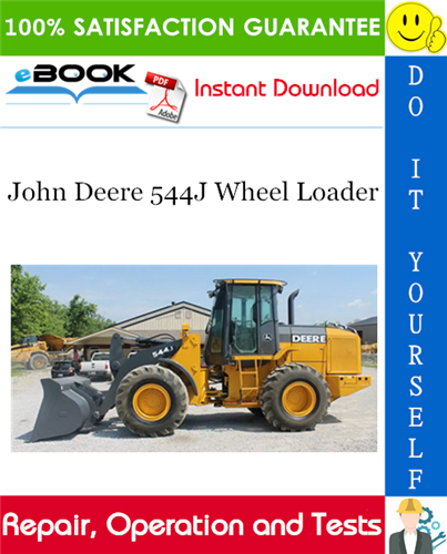 Thumbnail ☆☆ Best ☆☆ John Deere 544J Wheel Loader Repair, Operation and Tests Technical Manual (S.N. 611800)