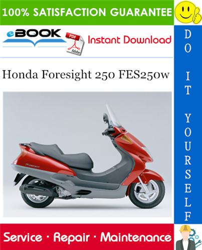 Thumbnail ☆☆ Best ☆☆ Honda Foresight 250 FES250w Motorcycle Service Repair Manual
