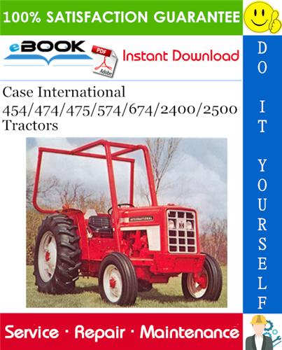 Thumbnail ☆☆ Best ☆☆ Case International 454/474/475/574/674/2400/2500 Tractors Service Repair Manual
