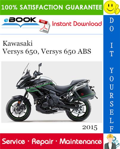 Thumbnail ☆☆ Best ☆☆ 2015 Kawasaki Versys 650, Versys 650 ABS Motorcycle Service Repair Manual