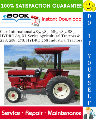Thumbnail ☆☆ Best ☆☆ Case International 485, 585, 685, 785, 885, HYDRO 85, XL Series Agricultural Tractors & 248, 258, 278, HYDRO 268 Industrial Tractors Service Repair Manual