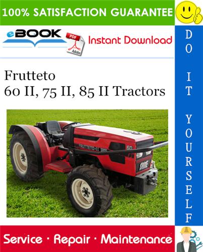 Thumbnail ☆☆ Best ☆☆ Frutteto 60 II, 75 II, 85 II Tractors Service Repair Manual