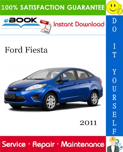 Thumbnail ☆☆ Best ☆☆ 2011 Ford Fiesta Service Repair Manual