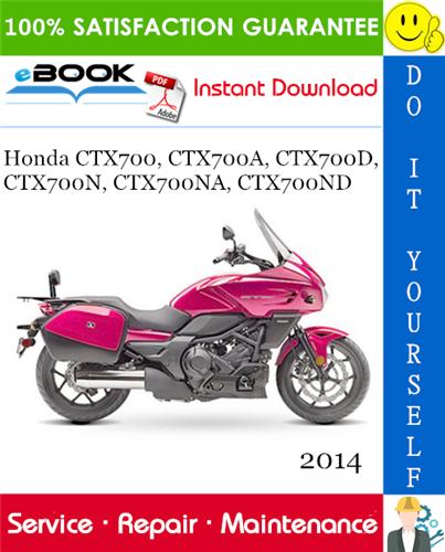Thumbnail ☆☆ Best ☆☆ 2014 Honda CTX700, CTX700A, CTX700D, CTX700N, CTX700NA, CTX700ND Motorcycle Service Repair Manual