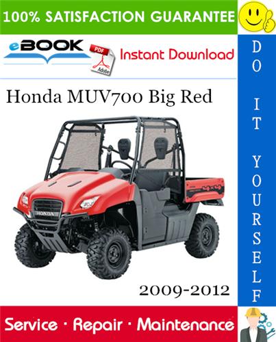 Thumbnail ☆☆ Best ☆☆ Honda MUV700 Big Red Utility Terrain Vehicle Service Repair Manual 2009-2012 Download