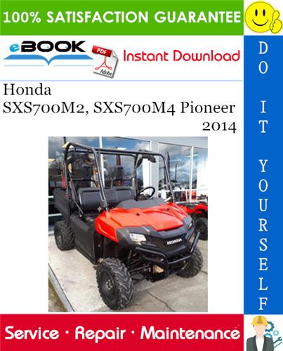 Thumbnail ☆☆ Best ☆☆ 2014 Honda SXS700M2, SXS700M4 Pioneer Utility Terrain Vehicle Service Repair Manual