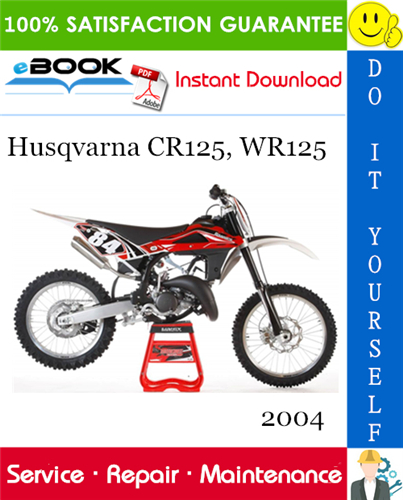 Thumbnail ☆☆ Best ☆☆ 2004 Husqvarna CR125, WR125 Motorcycle Service Repair Manual