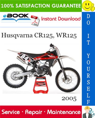 Thumbnail ☆☆ Best ☆☆ 2005 Husqvarna CR125, WR125 Motorcycle Service Repair Manual