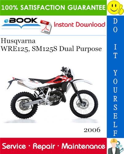 Thumbnail ☆☆ Best ☆☆ 2006 Husqvarna WRE125, SM125S Dual Purpose Motorcycle Service Repair Manual