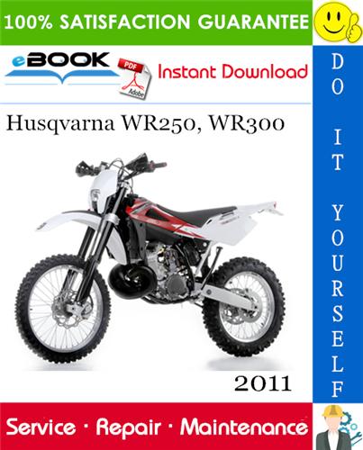 Thumbnail ☆☆ Best ☆☆ 2011 Husqvarna WR250, WR300 Motorcycle Service Repair Manual
