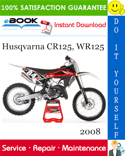 Thumbnail ☆☆ Best ☆☆ 2008 Husqvarna CR125, WR125 Motorcycle Service Repair Manual
