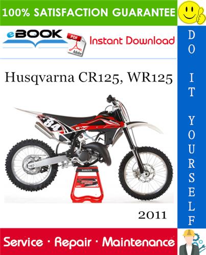 Thumbnail ☆☆ Best ☆☆ 2011 Husqvarna CR125, WR125 Motorcycle Service Repair Manual