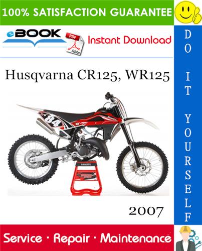 Thumbnail ☆☆ Best ☆☆ 2007 Husqvarna CR125, WR125 Motorcycle Service Repair Manual