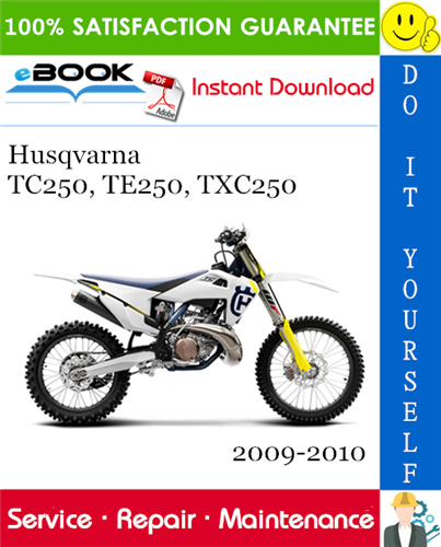 Thumbnail ☆☆ Best ☆☆ Husqvarna TC250, TE250, TXC250 Motorcycle Service Repair Manual 2009-2010 Download