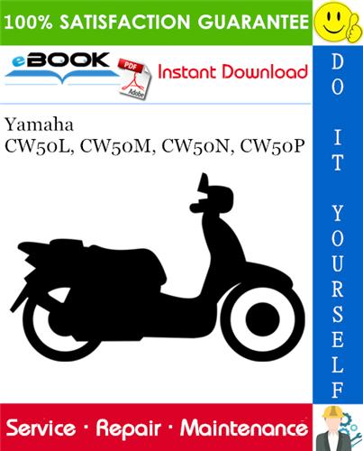 Thumbnail ☆☆ Best ☆☆ Yamaha CW50L, CW50M, CW50N, CW50P Scooter Service Repair Manual