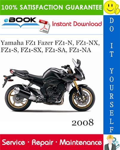Thumbnail ☆☆ Best ☆☆ 2008 Yamaha FZ1 Fazer FZ1-N, FZ1-NX, FZ1-S, FZ1-SX, FZ1-SA, FZ1-NA Motorcycle Service Repair Manual