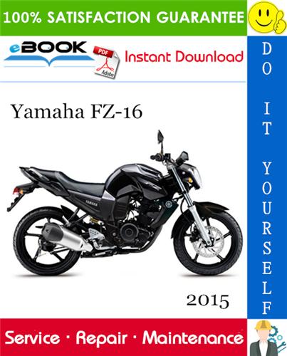 Thumbnail ☆☆ Best ☆☆ 2015 Yamaha FZ-16 Motorcycle Service Repair Manual