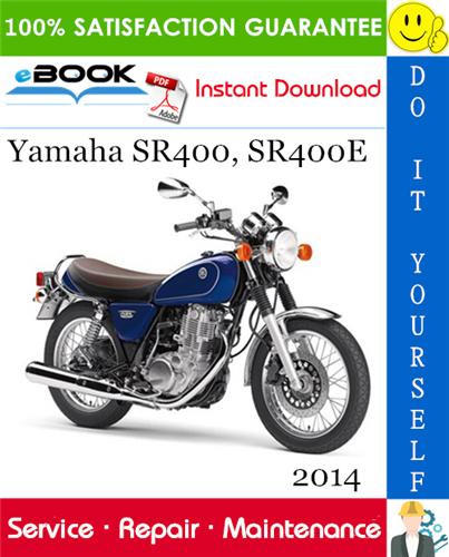 Thumbnail ☆☆ Best ☆☆ 2014 Yamaha SR400, SR400E Motorcycle Service Repair Manual