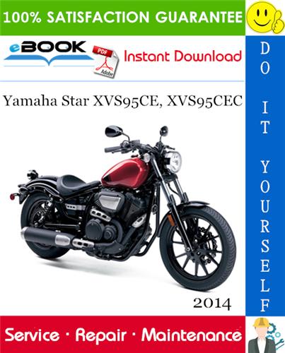 Thumbnail ☆☆ Best ☆☆ 2014 Yamaha Star XVS95CE, XVS95CEC Motorcycle Service Repair Manual