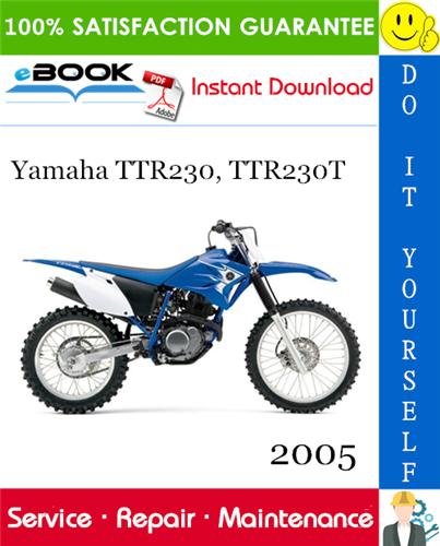 Thumbnail ☆☆ Best ☆☆ 2005 Yamaha TTR230, TTR230T Motorcycle Service Repair Manual