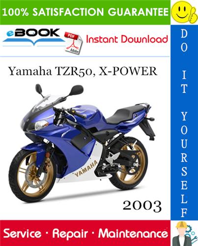 Thumbnail ☆☆ Best ☆☆ 2003 Yamaha TZR50, X-POWER Motorcycle Service Repair Manual