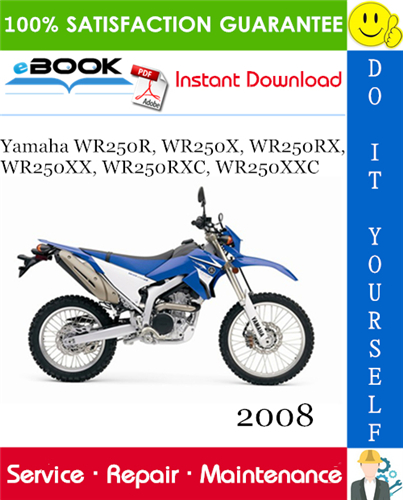 Thumbnail ☆☆ Best ☆☆ 2008 Yamaha WR250R, WR250X, WR250RX, WR250XX, WR250RXC, WR250XXC Motorcycle Service Repair Manual