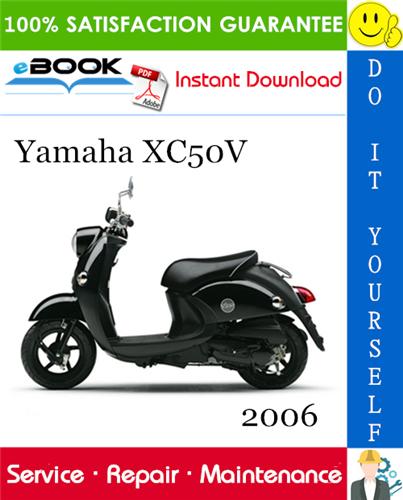 Thumbnail ☆☆ Best ☆☆ 2006 Yamaha XC50V Scooter Service Repair Manual