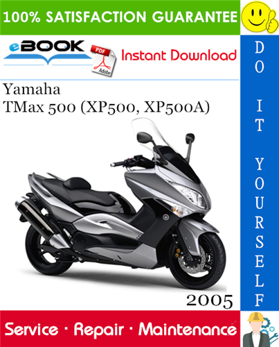 Thumbnail ☆☆ Best ☆☆ 2005 Yamaha TMax 500 (XP500, XP500A) Scooter Service Repair Manual