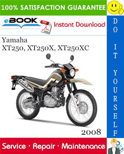 Thumbnail ☆☆ Best ☆☆ 2008 Yamaha XT250, XT250X, XT250XC Motorcycle Service Repair Manual