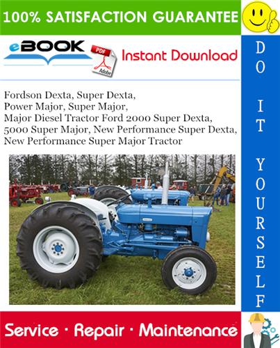Thumbnail ☆☆ Best ☆☆ Fordson Dexta, Super Dexta, Power Major, Super Major, Major Diesel Tractor Ford 2000 Super Dexta, 5000 Super Major, New Performance Super Dexta, New Performance