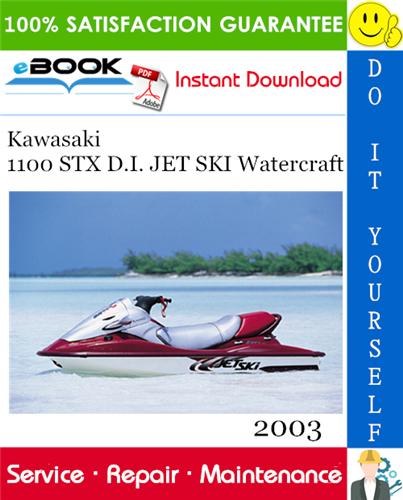 Thumbnail ☆☆ Best ☆☆ 2003 Kawasaki 1100 STX D.I. JET SKI Watercraft Service Repair Manual