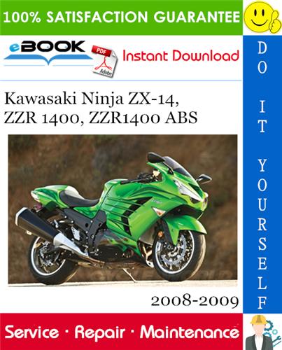 Thumbnail ☆☆ Best ☆☆ Kawasaki Ninja ZX-14, ZZR 1400, ZZR1400 ABS Motorcycle Service Repair Manual 2008-2009 Download
