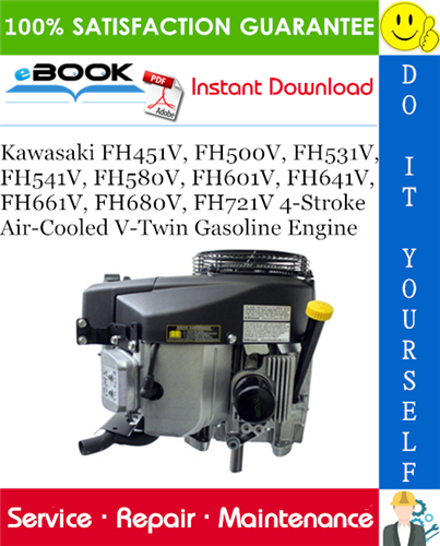 Thumbnail ☆☆ Best ☆☆ Kawasaki FH451V, FH500V, FH531V, FH541V, FH580V, FH601V, FH641V, FH661V, FH680V, FH721V 4-Stroke Air-Cooled V-Twin Gasoline Engine Service Repair Manual