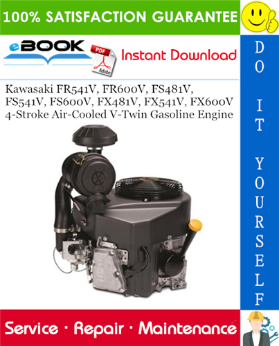 Thumbnail ☆☆ Best ☆☆ Kawasaki FR541V, FR600V, FS481V, FS541V, FS600V, FX481V, FX541V, FX600V 4-Stroke Air-Cooled V-Twin Gasoline Engine Service Repair Manual