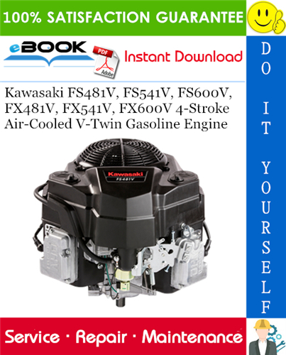 Thumbnail ☆☆ Best ☆☆ Kawasaki FS481V, FS541V, FS600V, FX481V, FX541V, FX600V 4-Stroke Air-Cooled V-Twin Gasoline Engine Service Repair Manual