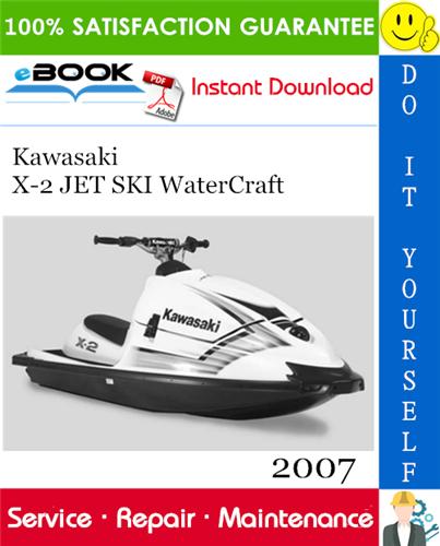 Thumbnail ☆☆ Best ☆☆ 2007 Kawasaki X-2 JET SKI WaterCraft Service Repair Manual