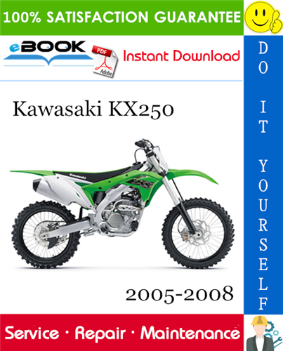 Thumbnail ☆☆ Best ☆☆ Kawasaki KX250 Motorcycle Service Repair Manual 2005-2008 Download