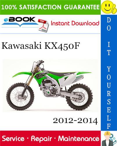 Thumbnail ☆☆ Best ☆☆ Kawasaki KX450F Motorcycle Service Repair Manual 2012-2014 Download