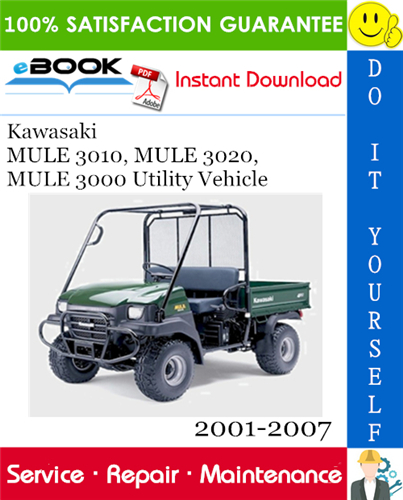 Thumbnail ☆☆ Best ☆☆ Kawasaki MULE 3010, MULE 3020, MULE 3000 Utility Vehicle Service Repair Manual 2001-2007 Download