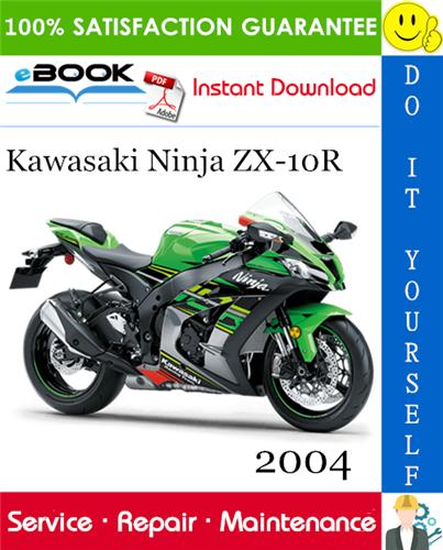 Thumbnail ☆☆ Best ☆☆ 2004 Kawasaki Ninja ZX-10R Motorcycle Service Repair Manual