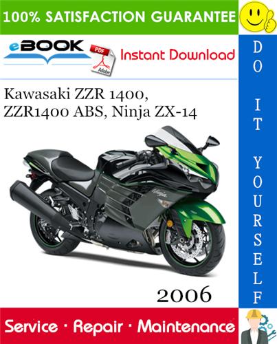 Thumbnail ☆☆ Best ☆☆ 2006 Kawasaki ZZR 1400, ZZR1400 ABS, Ninja ZX-14 Motorcycle Service Repair Manual
