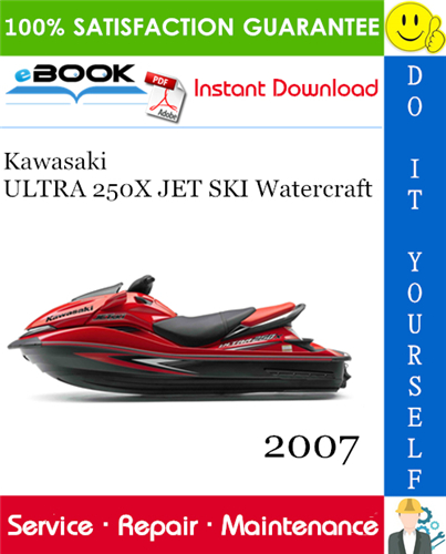 Thumbnail ☆☆ Best ☆☆ 2007 Kawasaki ULTRA 250X JET SKI Watercraft Service Repair Manual
