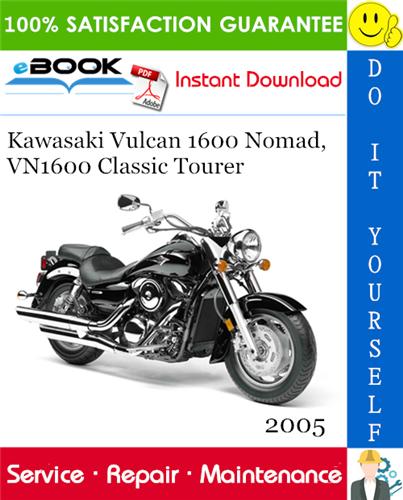 Thumbnail ☆☆ Best ☆☆ 2005 Kawasaki Vulcan 1600 Nomad, VN1600 Classic Tourer Motorcycle Service Repair Manual