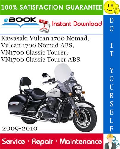 Thumbnail ☆☆ Best ☆☆ Kawasaki Vulcan 1700 Nomad, Vulcan 1700 Nomad ABS, VN1700 Classic Tourer, VN1700 Classic Tourer ABS Motorcycle Service Repair Manual 2009-2010 Download
