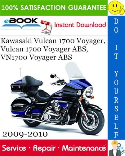 Thumbnail ☆☆ Best ☆☆ Kawasaki Vulcan 1700 Voyager, Vulcan 1700 Voyager ABS, VN1700 Voyager ABS Motorcycle Service Repair Manual 2009-2010 Download
