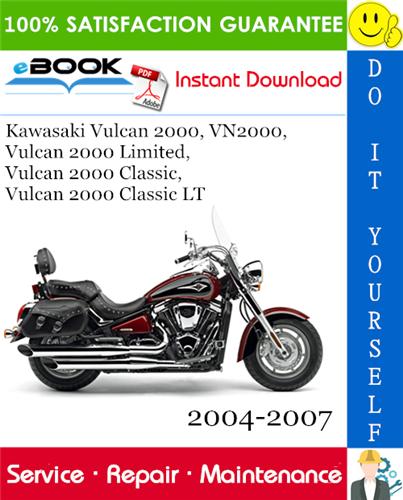 Thumbnail ☆☆ Best ☆☆ Kawasaki Vulcan 2000, VN2000, Vulcan 2000 Limited, Vulcan 2000 Classic, Vulcan 2000 Classic LT Motorcycle Service Repair Manual 2004-2007 Download