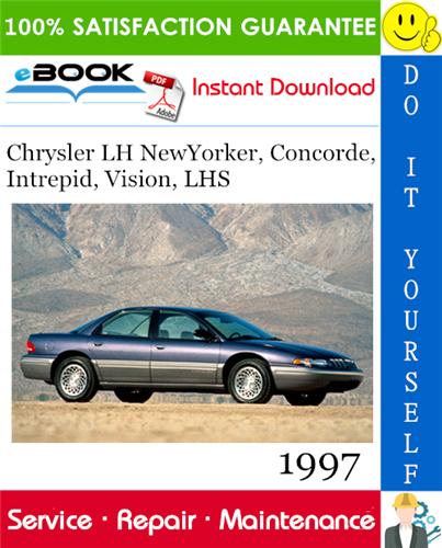 Thumbnail ☆☆ Best ☆☆ 1997 Chrysler LH NewYorker, Concorde, Intrepid, Vision, LHS Service Repair Manual