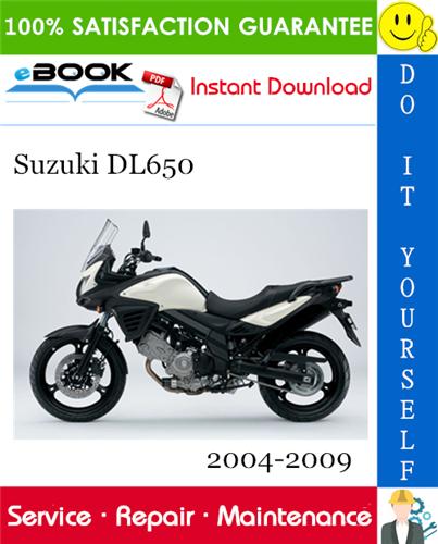 Thumbnail ☆☆ Best ☆☆ Suzuki DL650 Motorcycle Service Repair Manual 2004-2009 Download